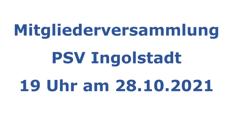 Read more about the article Mitgliederversammlung PSV Ingolstadt